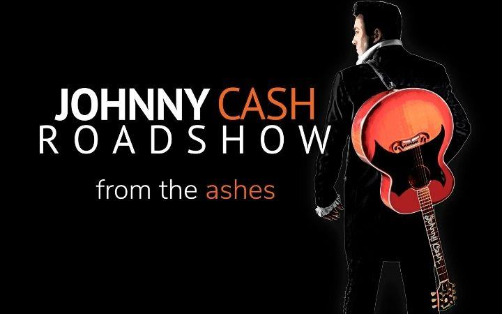 Johnny Cash Roadshow - From The Ashes