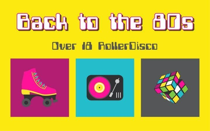 Back to the 80s! Over 18 RollerDisco image