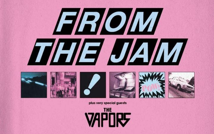 From the Jam & The Vapors