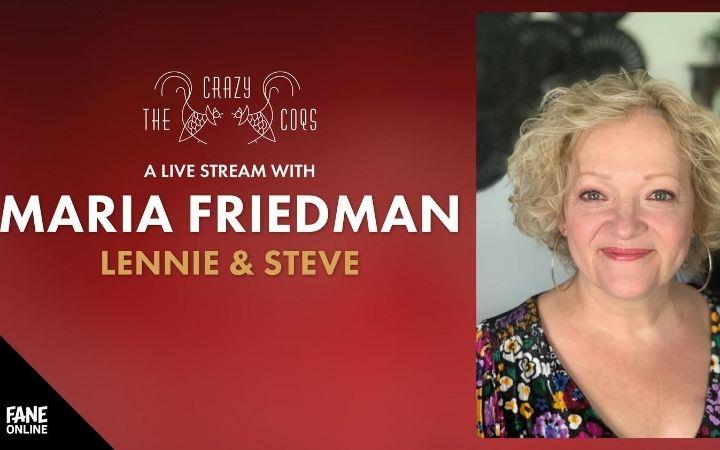 A Live Stream with Maria Friedman: Lennie & Steve image
