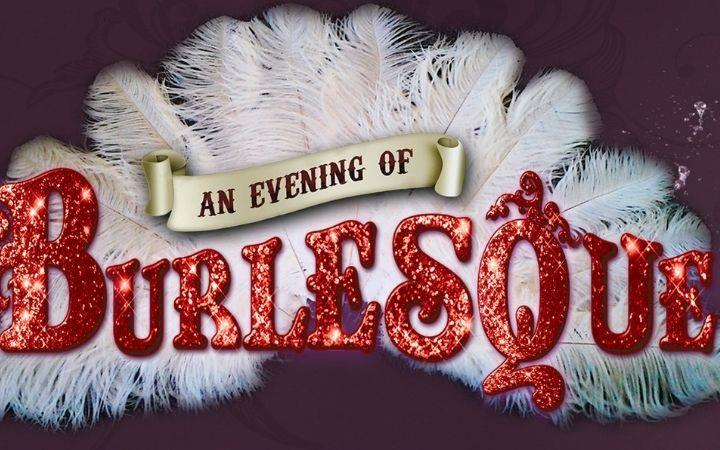 An Evening of Burlesque image