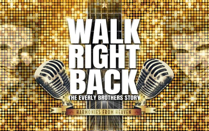 Walk Right Back - The Everly Brothers Story image