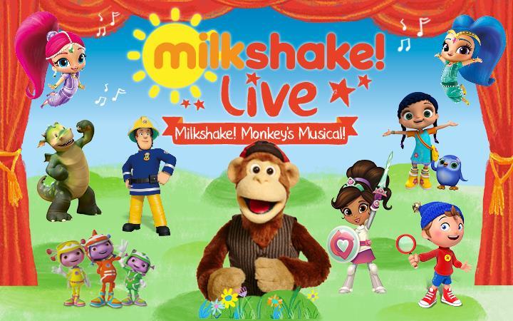 Milkshake! Live - Milkshake Monkey's Musical image
