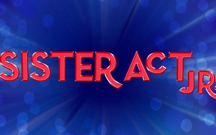CANCELLED - Sister Act Junior – Westley Middle School image