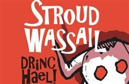Stroud Wassail Revels