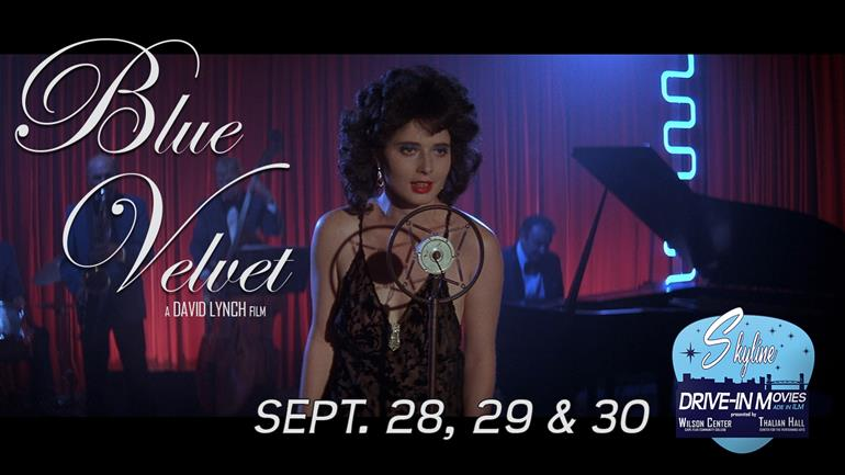 Skyline Drive-In: BLUE VELVET