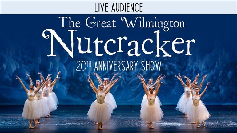 The Great Wilmington Nutcracker -IN-PERSON