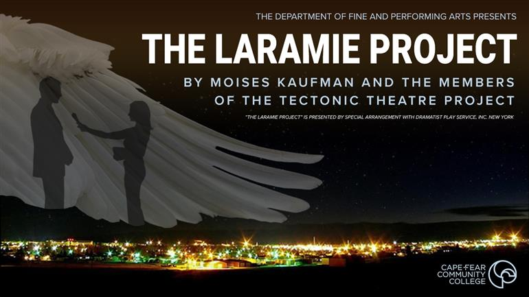 The Laramie Project - (In-Person)