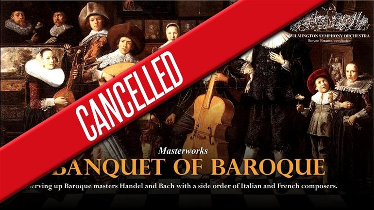 CANCELLED: WSO:Banquet of Baroque