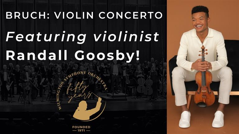 Bruch Violin Concerto featuring Randall Goosby