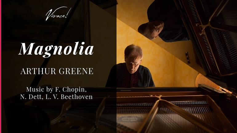Magnolia: Arthur Greene Recital