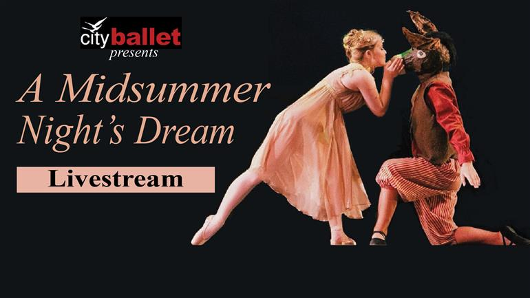 A Midsummer Night's Dream - LIVESTREAM