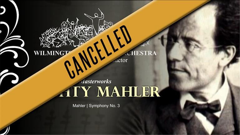 CANCELLED: WSO: Mighty Mahler