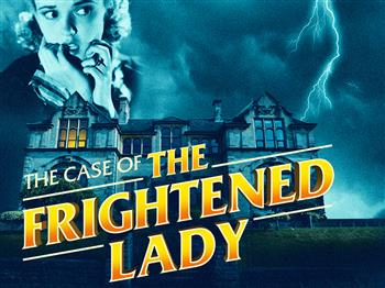 Featured image for The Case of The Frightened Lady