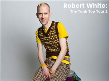 Featured image for Robert White:  The Tank Top Tour 2