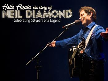 Featured image for Hello Again… A Tribute to Neil Diamond