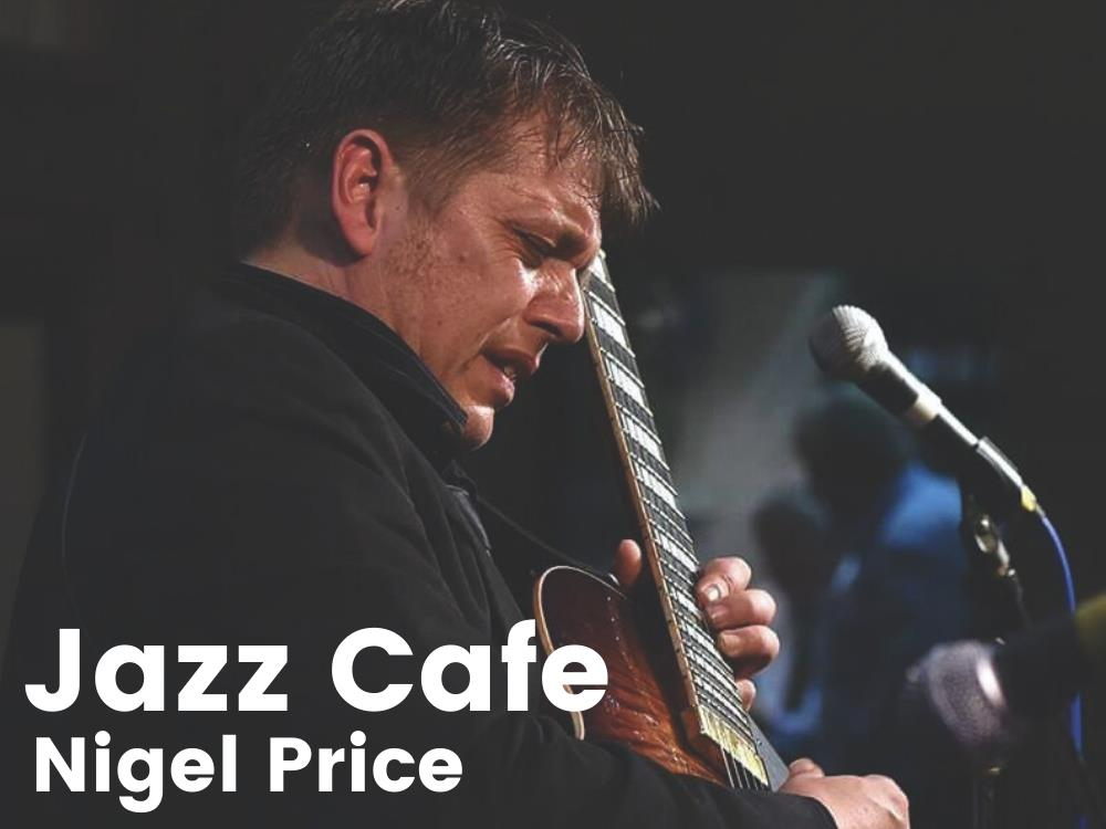 Main image for Jazz Cafe featuring Nigel Price (guitar)