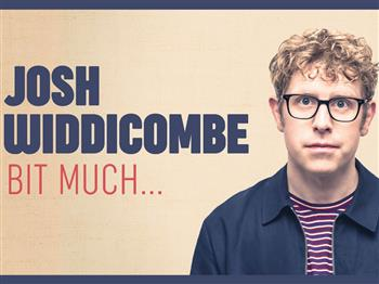Featured image for Josh Widdicombe – Bit Much…