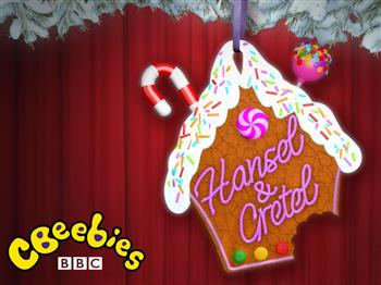 Featured image for CBeebies: Hansel & Gretel (U)