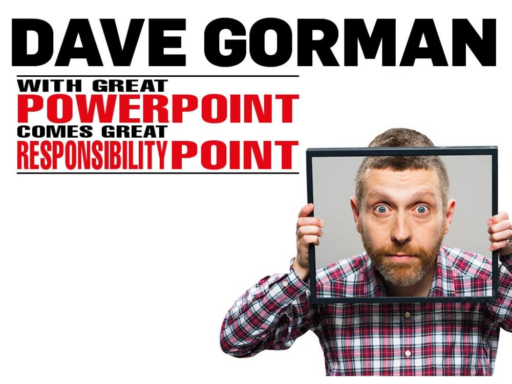 Main image for Dave Gorman: With Great PowerPoint Comes Great ResponsibilityPoint