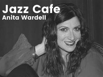 Featured image for Jazz Cafe featuring Anita Wardell (vocals)