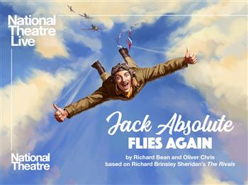 Featured image for NT: Jack Absolute Flies Again (12A)