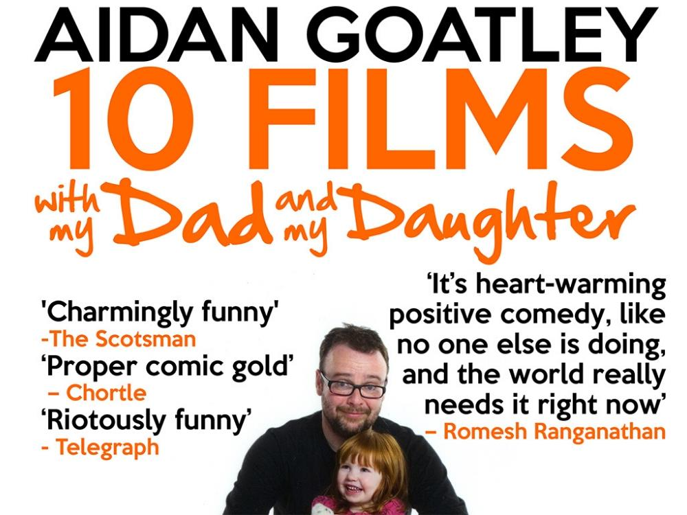 Main image for Matt's Comedy Club – Aidan Goatley: 10 Films with My Dad & 10 Films with My Daughter