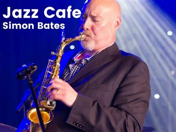 Featured image for Jazz Cafe featuring Simon Bates (tenor saxophone & clarinet)