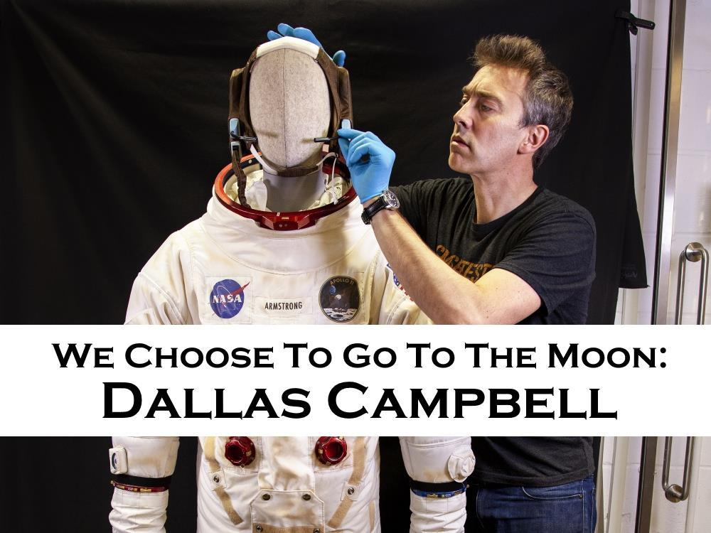 Main image for We Choose To Go To The Moon: Dallas Campbell