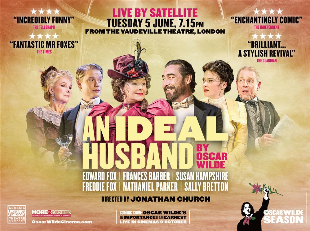 Main image for Oscar Wilde Live: An Ideal Husband (12A)
