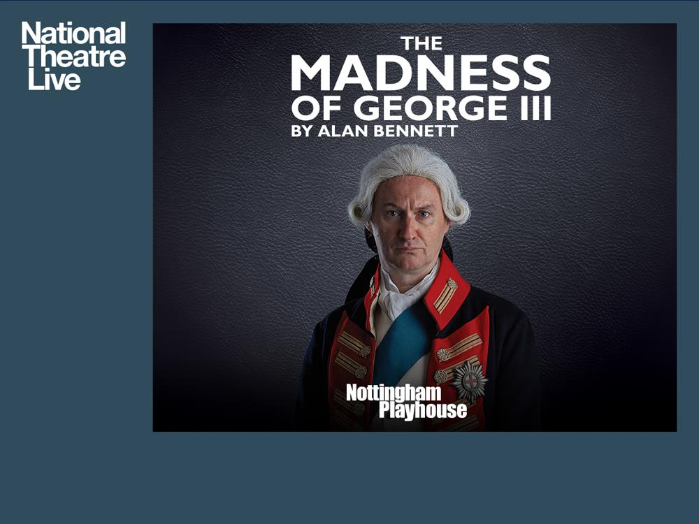 NT: The Madness of George III (12A) cover image