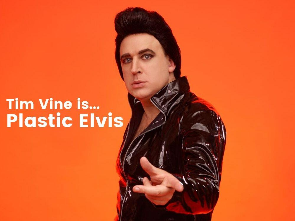 Main image for Tim Vine is Plastic Elvis