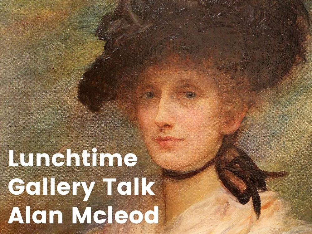 Main image for Female Voices: Lunch Time Gallery Talk by Alan McLeod